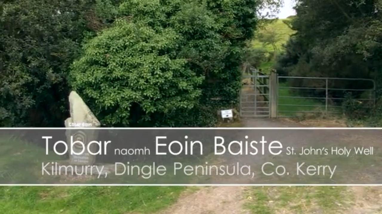 Tobar Eoin Baiste 'St John's Well'
