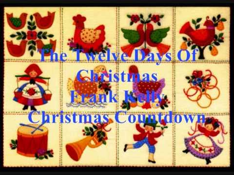 The Twelve Days of Christmas - Frank Kelly - With Lyrics