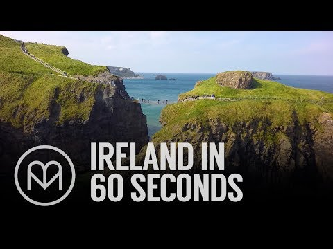 Ireland in 60 seconds