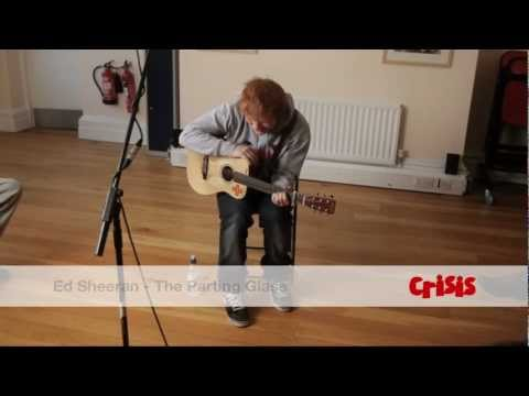 Ed Sheeran: The Parting Glass (Irish traditional)