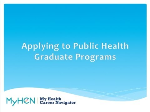 MyHCN Webinar Applying to Public Health Graduate Programs