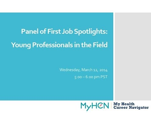 MyHCN Webinar: Panel of First Job Spotlights - Young Professionals in the Field