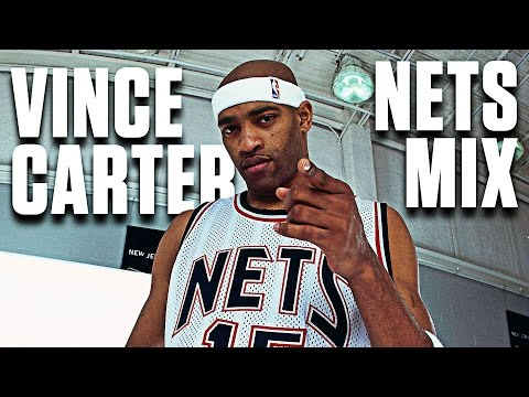 Vince Carter Ultimate  Nets Mixtape