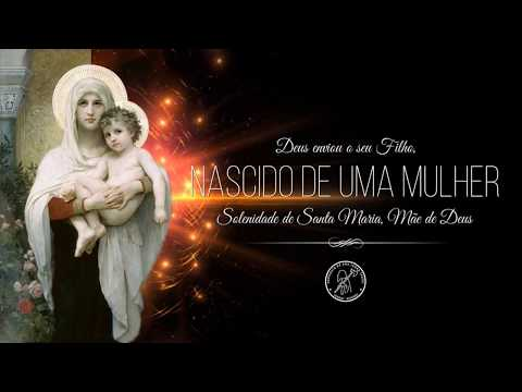 Solenidade de Santa Maria, Mãe de Deus.