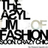 The Asylum of Fashion