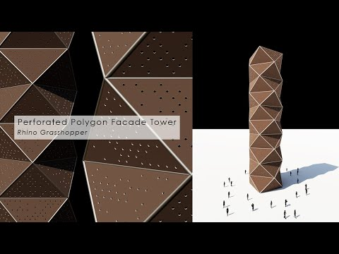 Perforated Polygon Facade Tower Rhino Grasshopper Tutorial