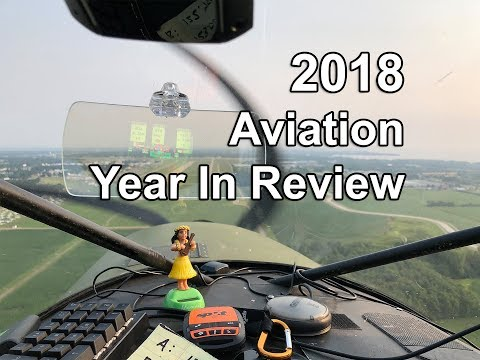 2018 - An Aviation Year In Review