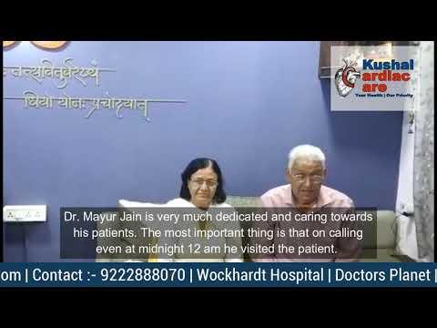 PATIENT TESTIMONIAL   DR MAYUR JAIN   ANGIOPLASTY HEART SPECIALIST   CARDIOLOGIST IN THANE, MUMBAI