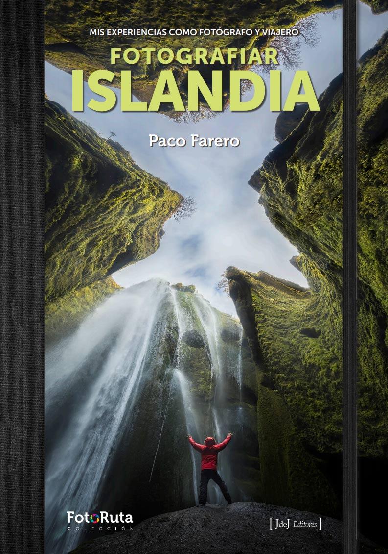 Libro recomendado para el mes de Julio:Fotografiar Islandia, extraordinaria guía de la isla más atractiva del mundo