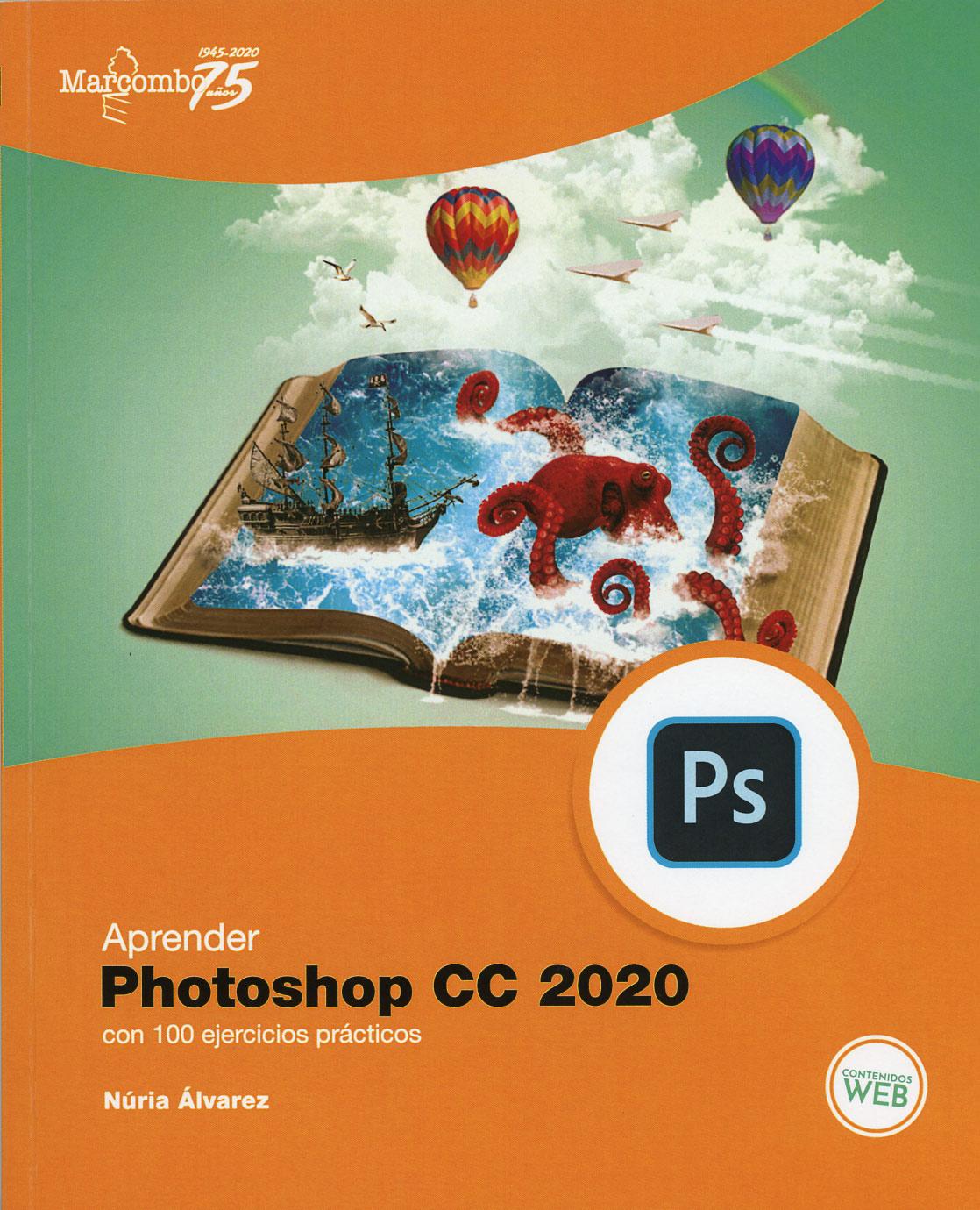 Libro recomendado para Julio:Aprender Photoshop CC 2020, edición completamente nueva de un clásico.