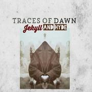 Traces of Dawn