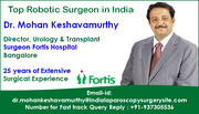 Dr. Mohan Keshavamurthy is at the Forefront of Robotic Urology Technology in India