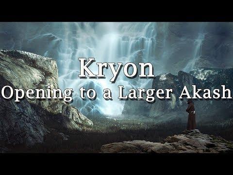 """Kryon - """"Opening to a Larger Akash"""""""