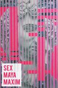 """นิทรรศการจิตรกรรมสองมิติ  """"เพศ – มายา – คติ"""" (Sex – Maya – Maxim)"""