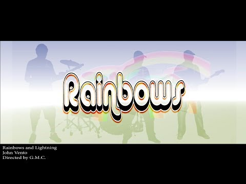 Rainbows and Lightning - John Vento