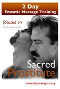 2 day Ecstatic Massge Training focused on the Sacred Prostitute archetype