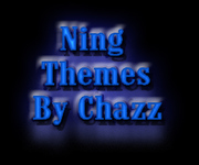 Themes For NING By Chazz