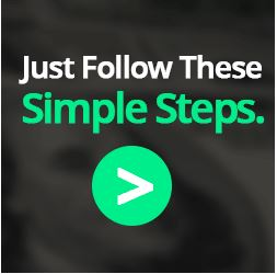 Just Follow These Simple Steps