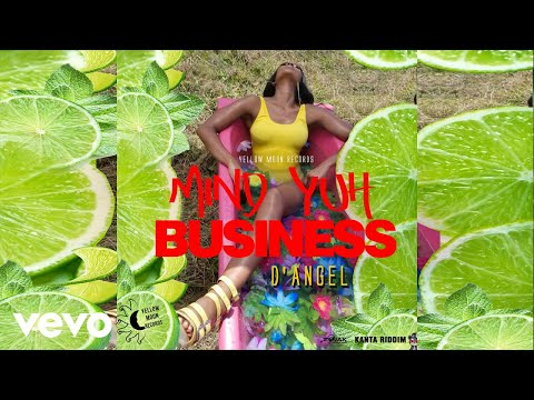D'Angel - Mind Yuh Business [Official Audio]