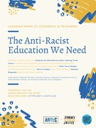 The Anti-Racist Education We Need: Lessons from CT Students and Teachers