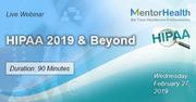 HIPAA 2019 and Beyond