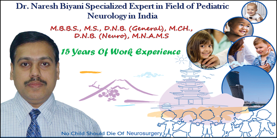 Dr. Naresh Biyani Specialized Expert in Field of Pediatric Neurology in India