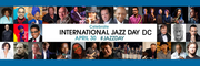 Join the Movement * International Jazz Day DC April 30, 2019