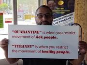 Quarantine vs. Tyranny