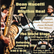 DEAN MUCETTI & Rhythm Real @ The 'new' World STAGE
