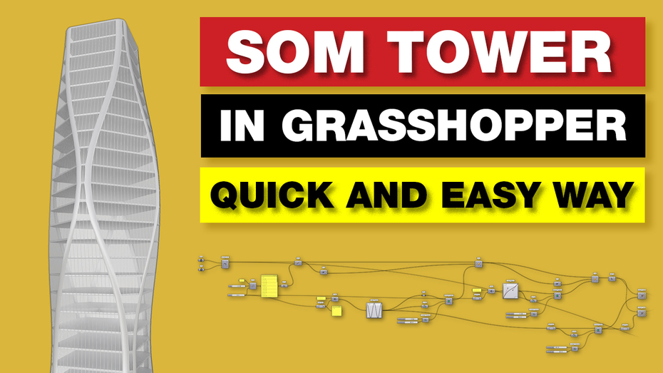 Grasshopper Tutorial | SOM Tower [Quick and Easy way]