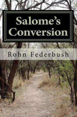 Salome's Conversion 1