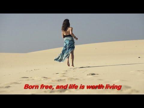 Born Free  (1968)  -  ANDY WILLIAMS  - Lyrics