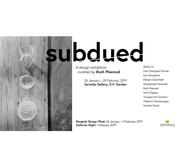 """นิทรรศการ """"Subdued"""""""