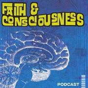 Faith and Consciousness