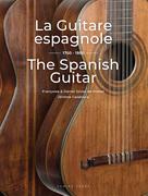La Guitare espagnole - The Spanish Guitar