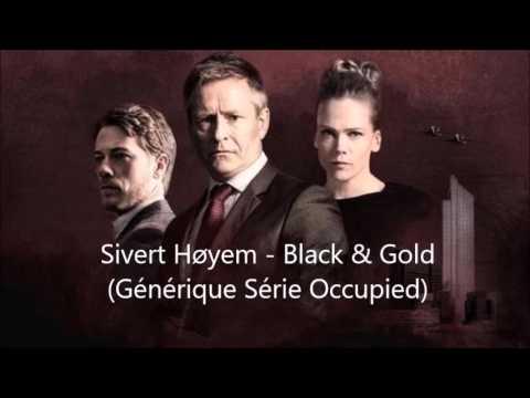 Sivert Høyem - Black & Gold (Générique De La Série Occupied)