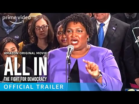 ALL IN: The Fight For Democracy – Official Trailer   Prime Video