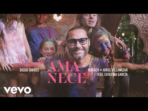 Diego Torres, Macaco, Jorge Villamizar - Amanece (Official Video) ft. Catalina García