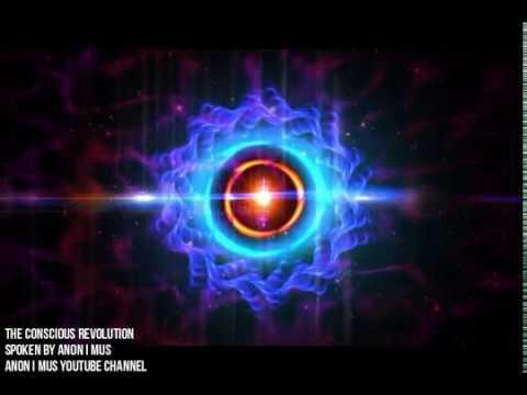 The Conscious Revolution - Anon I mus (Spiritually Anonymous)