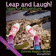 Connie Regan-Blake CD Release event: Leap and Laugh! Tales of Adventure