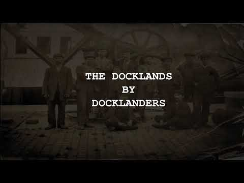 The Docklands by Docklanders
