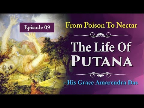 Episode 09 | From Poison To Nectar | The Life Of Putana.