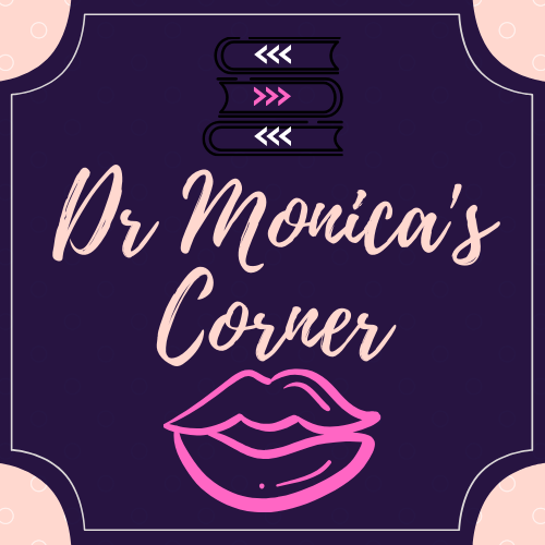 Dr. Monica's Corner Podcast #10 Fifty Shades Trilogy and what we can learn from it.