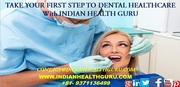 TAKE YOUR FIRST STEP TO DENTAL HEALTHCARE WITH