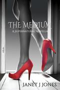 The Medium, A Supernatural Novella
