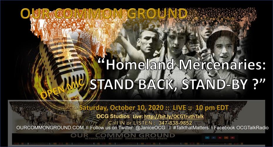 """ Homeland Mercenaries: STAND BACK, STAND-BY ?"""