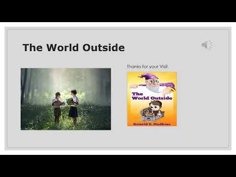 The World Outside - Children's Storybook Fantasy