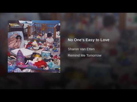 Sharon Van Etten - No One's Easy To Love