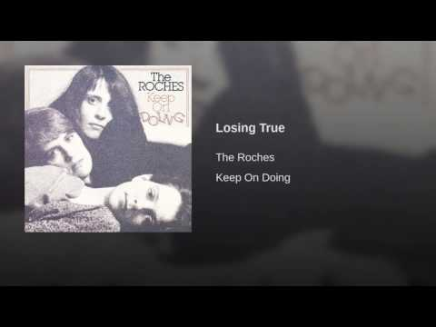 The Roches - Losing True