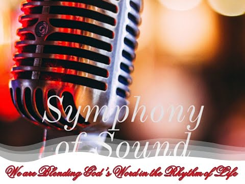 Anchor FM Podcast _ Symphony Of Sound _ Blending God's Word In The Rhythm Of Life